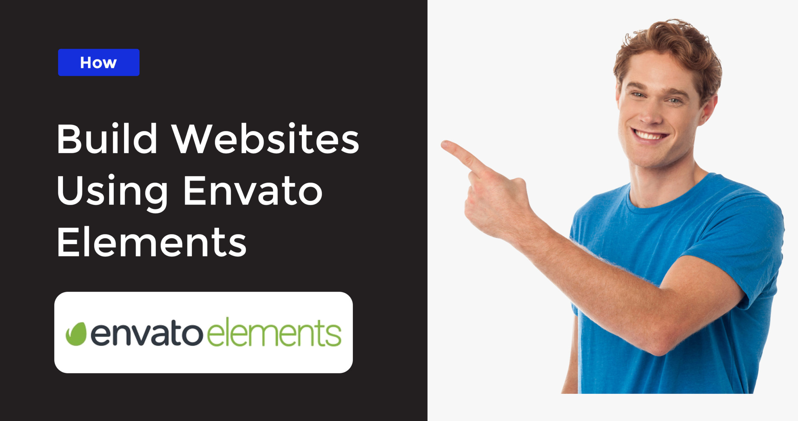 How to Build Websites Using Envato Elements